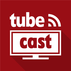 Tubecast for YouTube PRO для Windows Phone